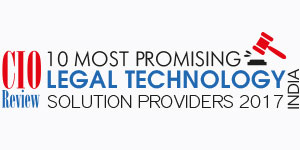10 Most Promising Legal Solution Providers - 2017