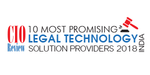 10 Most Promising Legal Technology Solution Providers - 2018