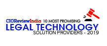 10 Most Promising Legal Technology Solution Providers - 2019
